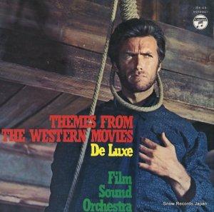 フィルム・サウンド・オーケストラ - サウンド・トラックによる西部劇映画主題曲集 - JDX-63
