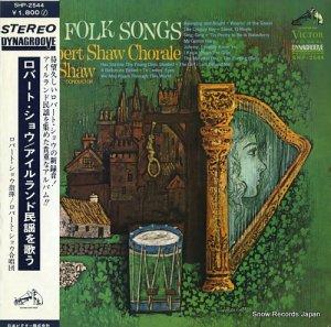 ロバート・ショウ - アイルランド民謡を歌う - SHP-2544