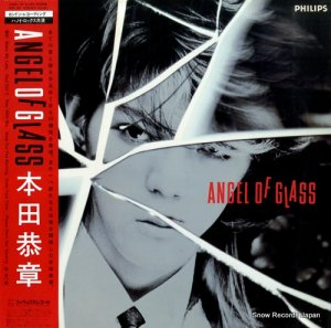 本田恭章 - angel of glass - 28PL-68