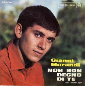 ジャンニ・モランディ - non son degno di te - PM45-3290