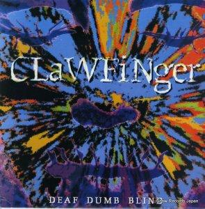 クロウフィンガー - deaf dumb blind - MVG-112