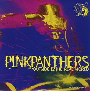 PINKPANTHERS - outside is the real world - MFJA-7