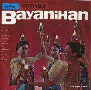 BAYANIHAN PHILIPPINE DANCE COMPANY - monitor presents the bayanihan philippine dance company vol.2 -