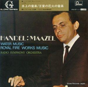 ロリン・マゼール - ヘンデル:水上の音楽/王宮の花火の音楽 - FG-37