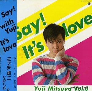 三ツ矢雄二 - say! it's love yuji mitsuya vol.6 - K28A-504