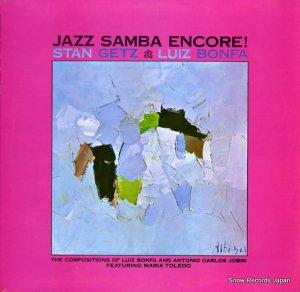 スタン・ゲッツ/ルイス・ボンファ - jazz samba encore! - 2317008
