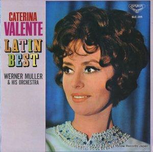 カテリーナ・ヴァレンテ - 決定盤/ヴァレンテ魅惑のラテン・ベスト - SLC205