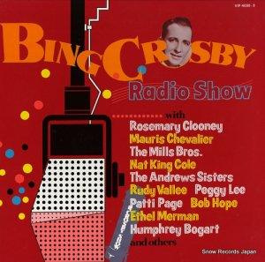 ビング・クロスビー - ビング・クロスビー大放送(1946〜54年録音) - VIP-4030-3