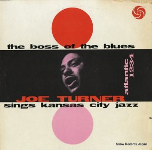 ジョー・ターナー - the boss of the blues sings kansas city jazz - SD1234