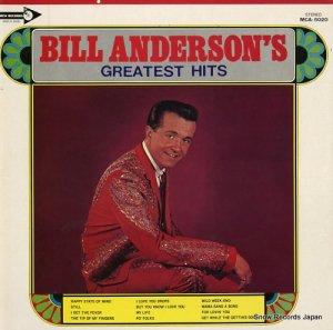 ビル・アンダーソン - グレイテスト・ヒッツ - MCA-5020