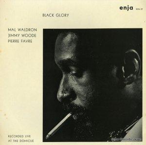 マル・ウォルドロン - black glory - ENJA2004ST
