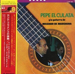 ペペ・エル・クラータ/メルチョール・エ・マルチェーナ - カンテ・フラメンコの真髄 - MP2383