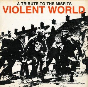 V/A - violent world / a tribute to the misfits - CAR-138