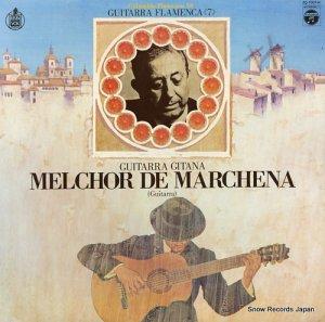 メルチョール・デ・マルチェーナ - 気魄のフラメンコ・ギター - ZQ-7007-H