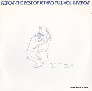 ジェスロ・タル - repeat / the best of jethro tull, vol.ii - PV41135