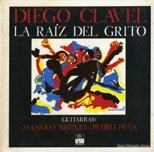 ディエゴ・クラヴェル - la raiz del grito - 88219-1
