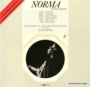 トゥリオ・セラフィン - bellini; norma - MEL017