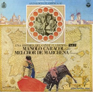 マノロ・カラコール/メルチョール・デ・マルチェーナ - フラメンコの歴史第2巻 - ZQ-7019-H
