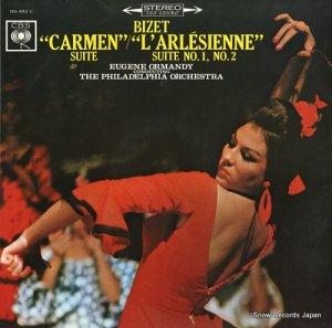 ユージン・オーマンディ - ビゼー:「カルメン」組曲/「アルルの女」第1組曲・第2組曲 - OS-482-C