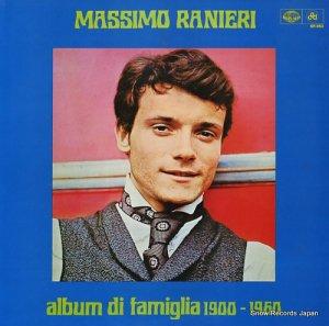 マッシーモ・ラニエリ - コメ・プリマ/マッシーモ・ラニエリ歌の60年 - SR863