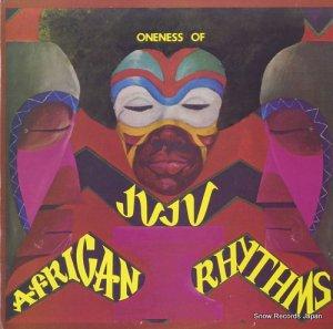 ワンネス・オブ・ジュジュ - african rhythms - BF19751