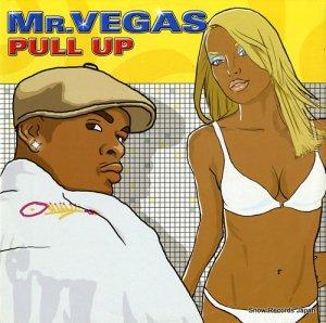 MR.ヴェガス - pull up - MEL0405