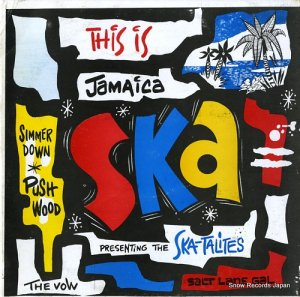 V/A - this is jamaica ska / presenting the ska-talites - 3318
