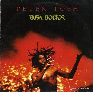 ピーター・トッシュ - bush doctor - 724353918118