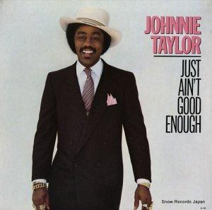 ジョニー・テイラー - just ain't good enough - BG10001