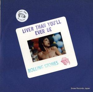 ザ・ローリング・ストーンズ - liver than you'll ever be - RS510