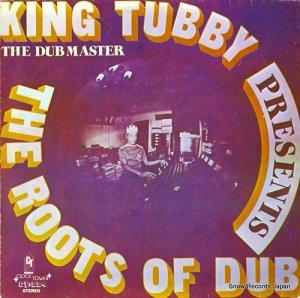 キング・タビー - presents the roots of dub - CT-0084