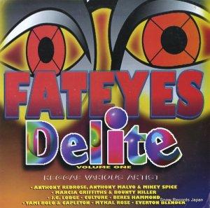 V/A - fateyes delite volume one - CTLP0006