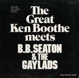 ケン・ブース - the great ken boothe meets b.b. seaton & the gaylads - JAG5405