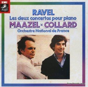 ロリン・マゼール/ジャン=フィリップ・コラール - ラヴェル;ピアノ協奏曲ト長調/左手のためのピアノ協奏曲ニ長調 - EAC-80563