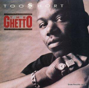トゥー・ショート - the ghetto - 1397-1-JD