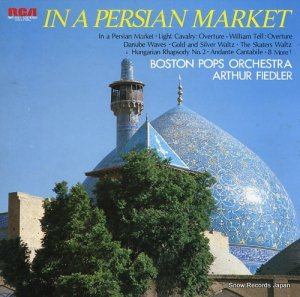 アーサー・フィードラー - ペルシャの市場 - RMF-2551-52
