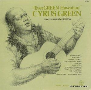 サイラス・グリーン - evergreen hawaiian - SL7048