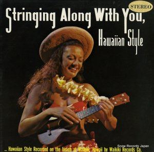V/A - stringing along with you / hawaiian style - LP108