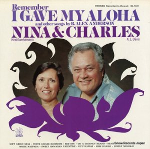 二ナ・ケアリイヴァハマナ&チャールズ・K・L・デイビス - remember i gave my aloha and other songs by r.alex anderson - SL7037