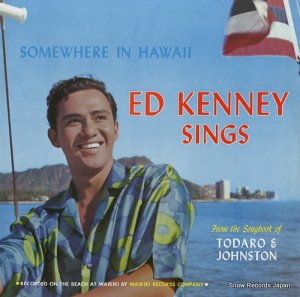 エド・ケニー - somewhere in hawaii / ed kenney sings - WAIKIKI326
