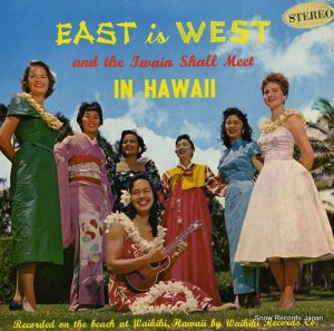 EDWARD KINILAU AND THE QUEEN'S MEN - east is west and the twain shall meet in hawaii - LP113