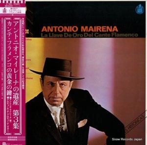 アントニオ・マイレーナ - カンテ・フラメンコの黄金の鍵 - G-7805