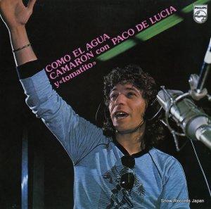 エル・カマロン・デ・ラ・イスラ/パコ・デ・ルシア - como el agua - 6301035