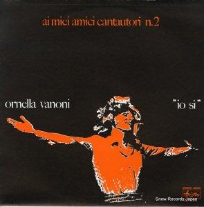 オルネラ・ヴァノーニ - ai miei amici cantautori n.2 - ARLP12014