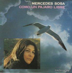 メルセデス・ソーサ - como un pajaro libre - 6347541