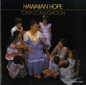 トニー・コンジューガシオン - hawaiian hope - KHR-1011