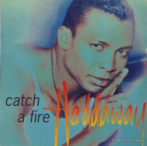 HADDAWAY - catch a fire - 74321301021