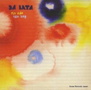 DA LATA - rio vida / rain song - 12PP7022-1