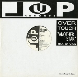 OVER TOUCH - another star - LUP028