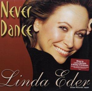リンダ・エダー - never dance / something to believe in - 0-84633